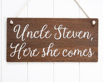 Uncle Here She Comes Page Boy Sign. Personalized Wedding Sign. Rustic Wooden Wedding Signs, Wedding Decor, Boho Wedding, Bridal Gift