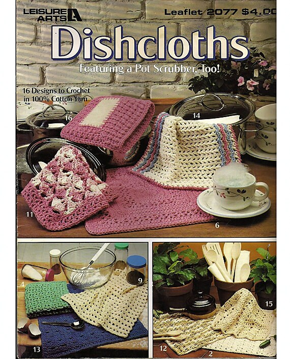 Dishcloths Fearuring a Pot Scrubber Too Crochet Pattern Book Leisure ...
