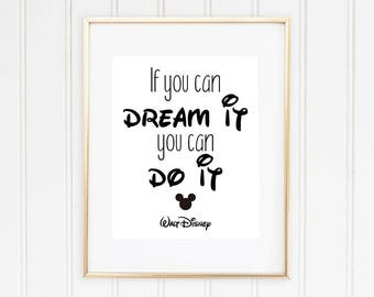 Walt Disney Quote, If You Can Dream It You Can Do It.., Disney Wall Art, Mickey Mouse Wall Art, Black and White Wall Decor, INSTANT DOWNLOAD