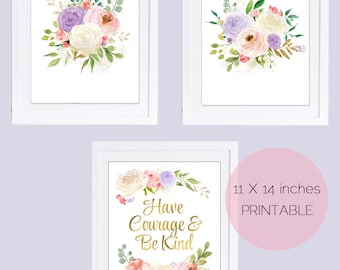 Set of 3 prints, Have Courage and Be Kind, Floral Nursery Art, Floral Watercolor, Pink, Purple, Blush Roses, PRINTABLE ART, Girls Room Art