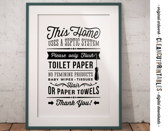 Bathroom Sign Septic System Only Flush Toilet Paper Pdf