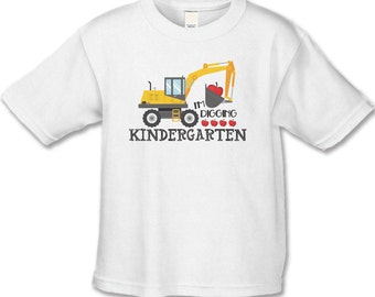I'm Digging Kindergarten School Shirt - Choose Any Grade - Personalized (use any name) Bulldozer Back to School Shirt for Kids & Teachers NL