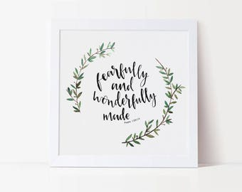 Fearfully and Wonderfully Made - Print Christian Prints - Mother's Day Gift - Christening Gifts - Faith Gifts - Eco Friendly