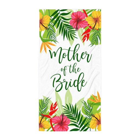 Mother of ther Bride Wedding Beach Towel | Beach Wedding Towel | Tropical Wedding Towels | Mother Bride Gift, Mother of Bride Gift | Mother