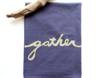 Gather Tea Towel Gather Dish Towel Modern Farmhouse Decorations Purple and Gold Tea Towel Eggplant Flour Sack Towel Hostess Gift