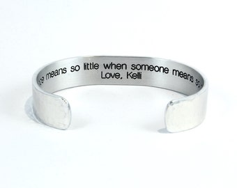"Best Friend / Bridesmaid Gift - ""Distance means so little when someone means so much.  Love, (name)"" 1/2"" message cuff"