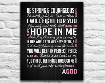 Be Strong & Courageous- Breast Cancer Awareness - Encouraging Bible verses -Instant DIGITAL DOWNLOAD, 8x10 11x14, christian gift