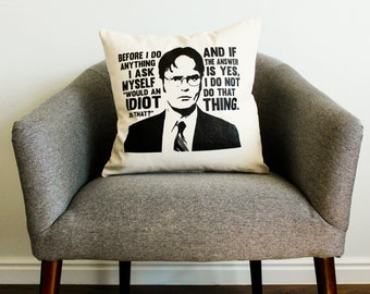 "The Office TV Show Dwight Schrute ""Idiot"" Quote Pillow -Home Decor, Father's Day Gift, Gift for Him, Gift for Mom, Gift for Dad, Grad Gift"
