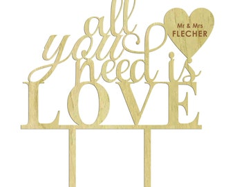 Custom Cake Topper, All You Need Is Love Wedding Cake Topper, Personalized Rustic Wooden Cake Topper, Rustic Topper, Wedding Gift CATO-W14