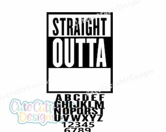 Straight Outta Blank Template Bundle with Letters/Numbers SVG, dxf, Eps, Printable Png, Silhouette, Cricut, Straight Outta SVG Cut File