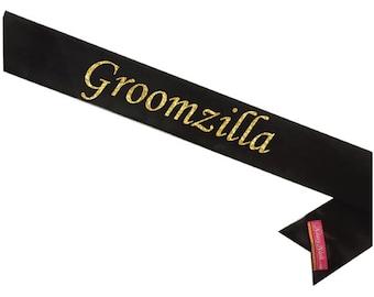 Custom Groomzilla Sassy Sash / Future Mr. sash / Groom to Be sash / Hen Night sash/ Bachelor Party sash / Bachelorette sash/ Groom Gift