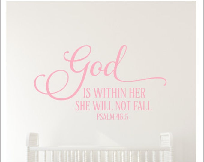God is Within Her Decal Girls Religious Vinyl Decal Girls Nursery Decor She Will Not Fall Wall Decal Scripture Wall Decor Church Girls Vinyl