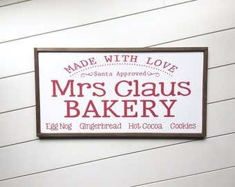 Mrs Claus Bakery Sign - Christmas Signs - Winter Wall Decor - Farmhouse Christmas Decor - Holiday Sign - Rustic Christmas - Fixerupper Style