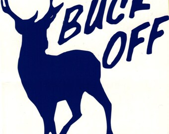 Buck Off * 4.5x 3.5