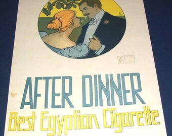 Circa 1921 After Dinner cigarettes store sign