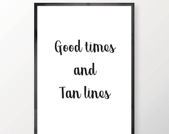 Good Times And Tan Lines Wall Print - Wall Art, Bedroom Print, Minimalist Print, Summer Print, Personal Print, Home Decor