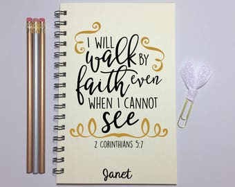 Journal, Corinthians 5:7, I will walk By Faith Even When I Cannot See, Writing Journal, Notebook, Gift, Stocking Stuffer, Faith, Bible Verse