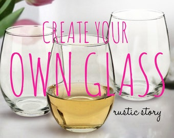 Create your own wine glass