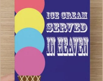 Ice Cream Served in Heaven