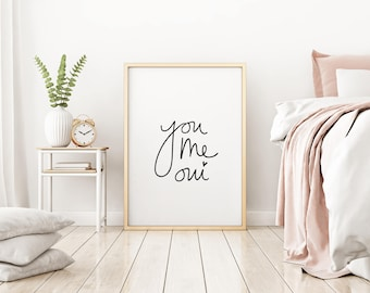 You, Me, Oui Print - Bedroom Print - Bedroom Art - Love Print - Love Art - Wall Decor - Bedroom Decor