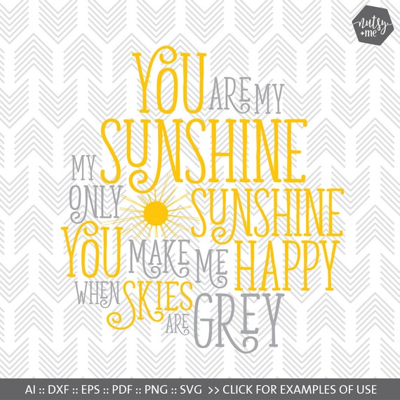 You Are My Sunshine Svg Files Cut File For Silhouette