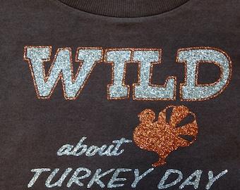Baby TURKEY DAY one piece, First Thanksgiving boy or girl bodysuit, Wild About Turkey Day