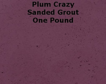 Plum Crazy SANDED Purple Grout - 1 Pound for Walls, Floors, Counter Tops, Backsplashes, Tubs, Showers, Mosaics