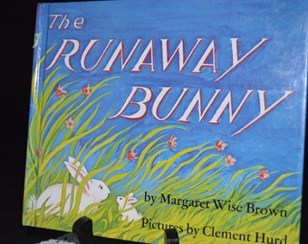 Runaway Bunny / Margaret Wise Brown / Wise Brown / rabbit / bunny / childrens literature / storybook / childrens story / book / hardcover
