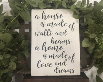 Home Quote Sign - A house is Made Sign - Housewarming Gift
