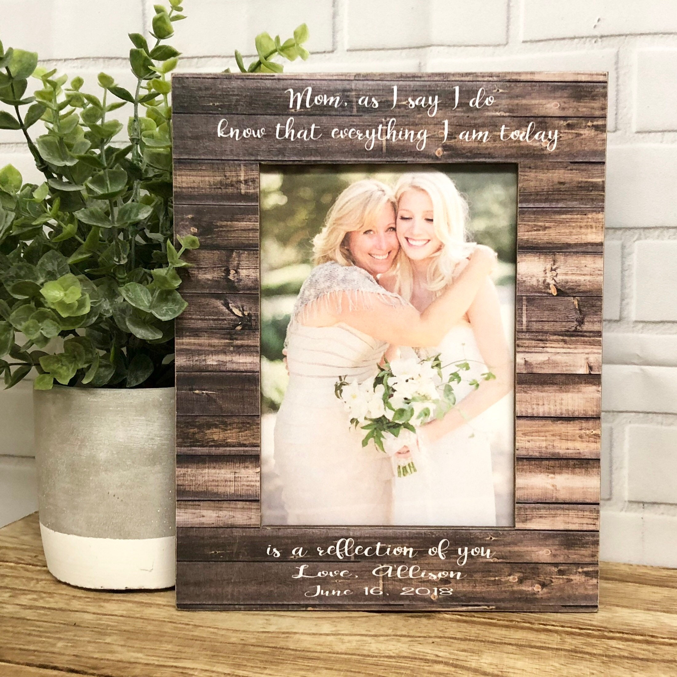 Mom Frame Personalized Mom Wedding Gift For Mother Of The
