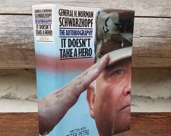Gen. Schwarzkopf Autobiography- It Doesn't Take A Hero- General H. Norman/1990's Vintage Books/US Military/American History/Vietnam/Gulf War