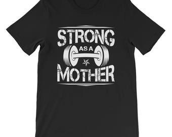 Strong as a Mother Short-Sleeve T-Shirt