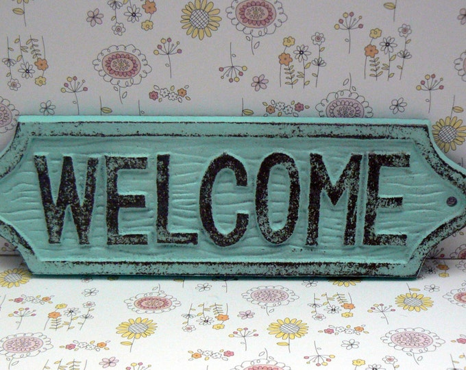 Welcome Cast Iron Shabby Elegance Cottage Chic Beachy Light Blue Distressed Wall Door Nautical Beach Entryway Decor Sign