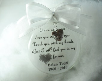 "In Memory Christmas Ornament ""I Can No Longer See You With My Eyes"", Remembrance, Memorial, Father, Mother, Child FREE CHARM"