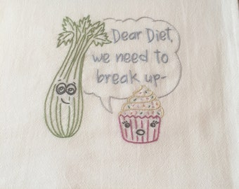 Dear Diet Hand embroidered dish towel