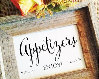 Wedding Appetizers Sign Appetizer Signage Appetizers Enjoy! (Frame NOT included)
