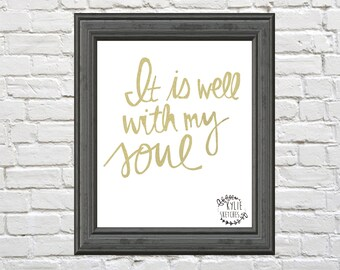 It is well with my soul print by Kylie Sketches. Digital download!