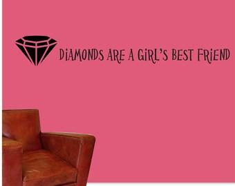 Diamonds Are A Girl's Best Friend Wall Vinyl Decal Sticker - Diamond Wall Vinyl - Diamond Quote Decal