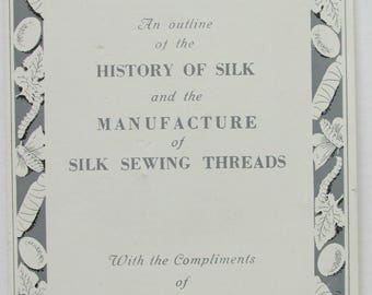 Vintage Pamphlet - The History of Silk