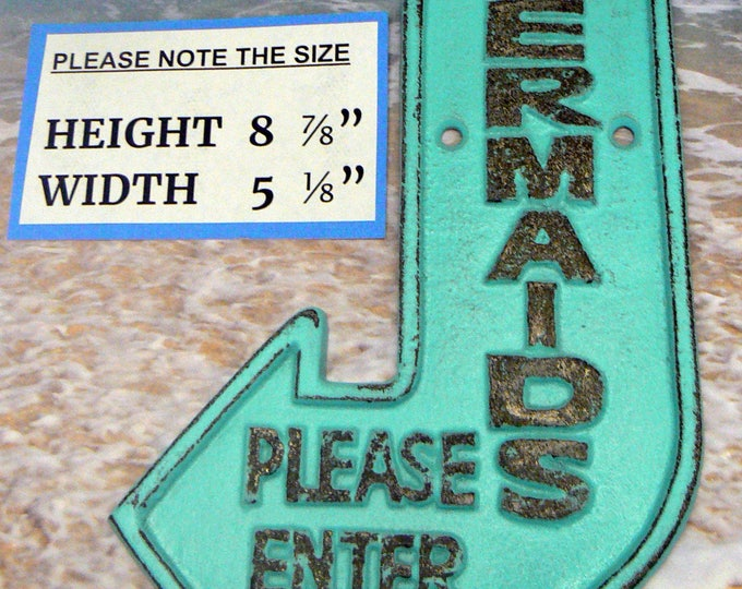 Mermaids Please Enter Cast Iron Sign Turquoise Shabby Chic Cottage Chic Nautical Beach Home Decor
