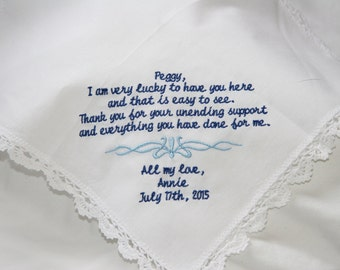 Gift To Mom Aunt Godmother-From Bride- Embroidered Handkerchief Choose Your Wording and Design