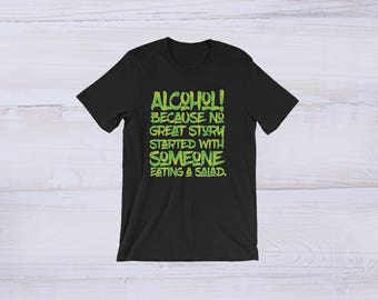 Drinking Games Shirt - Alcohol Shirt - Drinking Hoodie - Adult Alcohol Jacket - Funny Alcohol Tee - Alcohol And Salad Story Tee Shirt - Gift GNjP2EuAwT