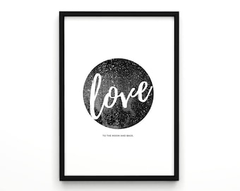 I love you to the moon and back, Valentines Day, Love Art Poster, Word Artwork, Love Sign, Typography Poster, Typography,