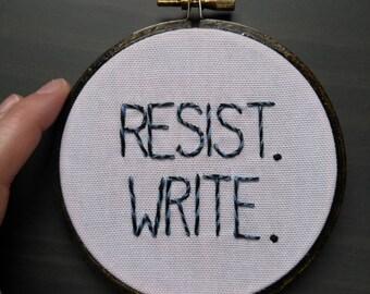 Resist. Write. 3in Embroidery Hoop