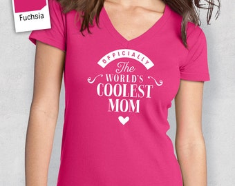 Cool Mom, Mom Shirt, Birthday Gifts! Mom Gift, Mum T-Shirt, Mom Birthday Gift, Mom Present, Mom!