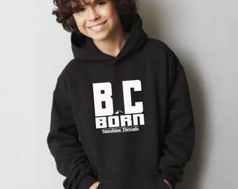 BC Born Hoodie