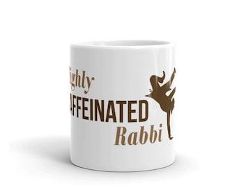 Highly Caffeinated Rabbi Mug