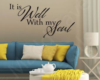 It Is Well With My Soul Christian Vinyl Wall Decal Quote Scripture