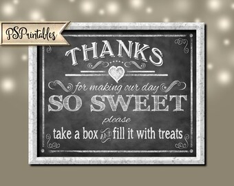 Thanks for Making Our Day So Sweet Please Fill a BOX Take Home a Treat-Chalkboard design- INSTANTLY DOWNLOADABLE and Printable file-4 sizes