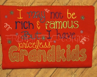 Customized GrandkidsT-Long Sleeve T-Shirt I May not be rich & famous but I have priceless grandkids